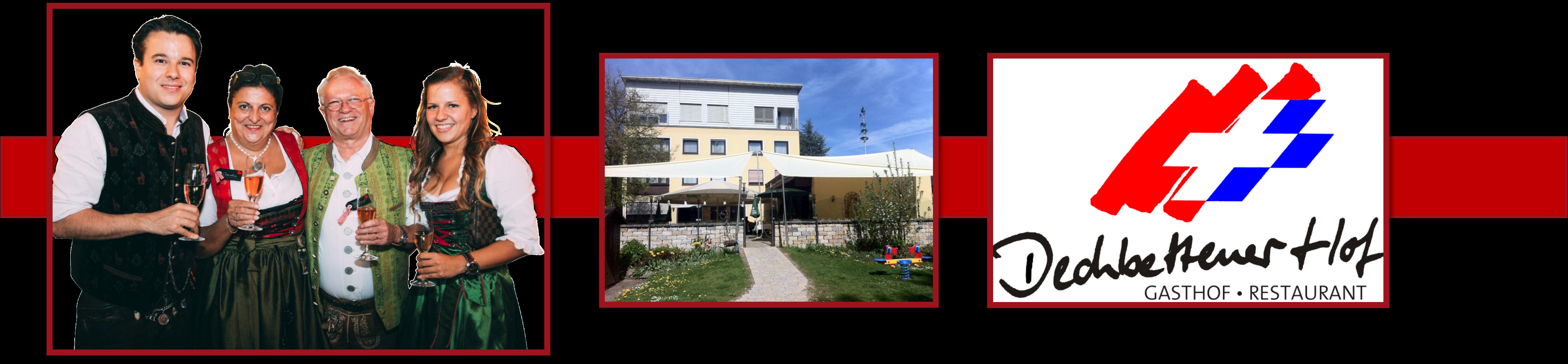 Hotel-Restaurant Dechbettener Hof